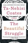 Beautiful Struggle - Ta-Nehisi Coates (Paperback)