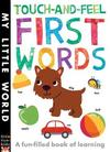 Touch-and-Feel First Words - Libby Walden (Novelty book)