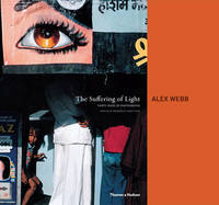 Suffering of Light - Alex Webb (Hardcover) - Cover