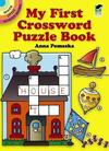 My First Crossword Puzzle Book - Anna Pomaska (Paperback)