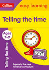 Telling the Time Ages 7-9: New Edition - Collins Easy Learning (Paperback)