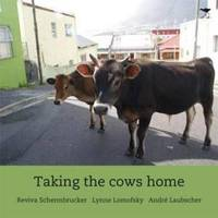 Taking the Cows Home English - Reviva Schermbrucker (Paperback) - Cover