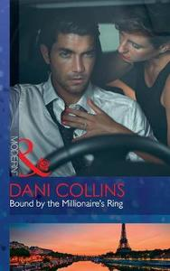 Bound By the Millionaire's Ring - Dani Collins (Paperback) - Cover