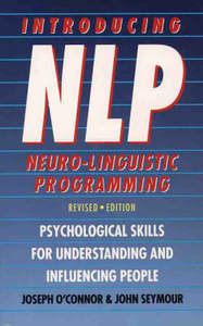 Introducing Neuro-Linguistic Programming - Joseph O'Connor (Paperback) - Cover