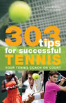 303 Tips For Successful Tennis - Angela Buxton (Paperback)