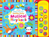 Baby's Very First Touchy-Feely Musical Play Book - Fiona Watt (Board book) - Cover