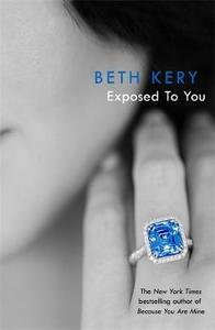 Exposed to You: One Night of Passion Book 4 - Beth Kery (Paperback) - Cover