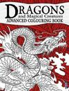 Dragons & Magical Creatures Advanced Colouring Book (Hardcover)