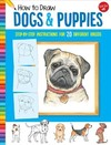 How to Draw Dogs & Puppies - Diana Fisher (Paperback)