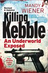 Killing Kebble - Mandy Wiener (Paperback)