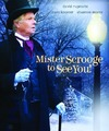 Mister Scrooge to See You (Region A Blu-ray)