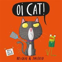 Oi Cat! - Kes Gray (Paperback) - Cover