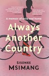 Always Another Country - Sisonke Msimang (Paperback)