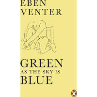 Green as the Sky Is Blue - Eben Venter (Paperback)