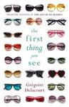 The First Thing You See - Gregoire Delacourt (Paperback)