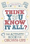 Think You Know It All? - Daniel Smith (Paperback)