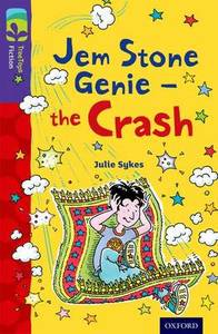Oxford Reading Tree Treetops Fiction: Level 11 More Pack B: Jem Stone Genie - the Crash - Julie Sykes (Paperback) - Cover