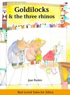Goldilocks & the Three Rhinos English - Joan Rankin (Paperback)