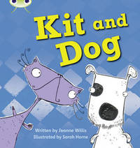 Phonics Bug: Kit and Dog Phase 2 - Jeanne Willis (Paperback) - Cover