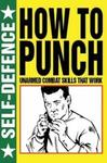How to Punch - Martin J. Dougherty (Paperback)