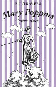 Mary Poppins Comes Back - P. L. Travers (Paperback) - Cover