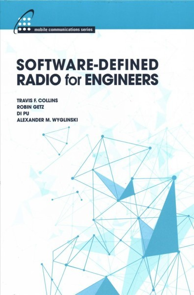 Software-defined Radio for Engineers - Travis F  Collins (Hardcover)