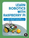 Learn Robotics With the Raspberry Pi - Matt Timmons-brown (Paperback)