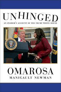 Unhinged - Omarosa Manigault Newman (Hardcover)