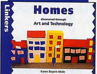 Homes Discovered Through Art and Technology - Karen Bryant-Mole (Hardcover) - Cover