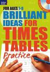 Brilliant Ideas For Times Tables Practice 7-9 - Molly Potter (Paperback)
