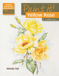 Yellow Rose in Watercolour - Wendy Tait (Paperback) - Cover