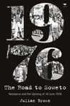 Road to Soweto the - Julian Brown (Paperback)