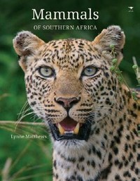 Animals of Sa Mammals - Lynne Matthews (Hardcover) - Cover