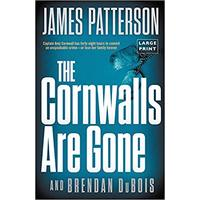 The Cornwalls Are Gone - James Patterson (Hardcover)