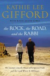 The Rock, the Road, and the Rabbi - Kathie Lee Gifford (Paperback)
