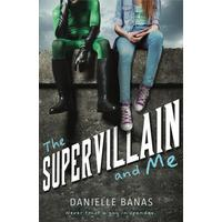 The Supervillain and Me - Danielle Banas (Paperback)