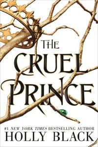 Cruel Prince (the Folk of the Air) - Holly Black (Paperback) - Cover