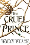 Cruel Prince (the Folk of the Air) - Holly Black (Paperback)