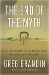 The End Of The Myth - Greg Grandin (Hardcover)