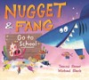 Nugget And Fang Go To School - Tammi Sauer (Hardcover)