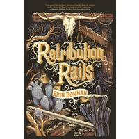 Retribution Rails - Erin Bowman (Paperback)