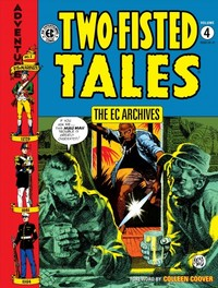 The Ec Archives - Two-fisted Tales 4 - Jack Davis (Hardcover) - Cover