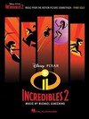 Incredibles 2 - Michael Giacchino (Paperback) Cover