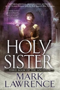 Holy Sister - Mark Lawrence (Hardcover)
