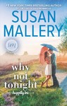 Why Not Tonight - Susan Mallery (Hardcover)