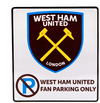 West Ham United F.C. - No Parking Sign