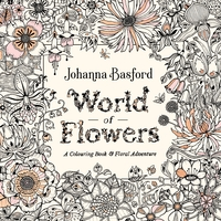 World of Flowers - Johanna Basford (Paperback)