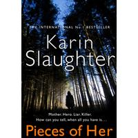 Pieces of Her - Karin Slaughter (Hardcover)