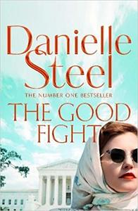 Good Fight - Danielle Steel (Hardcover)