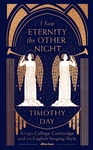 I Saw Eternity the Other Night - Timothy Day (Hardcover)